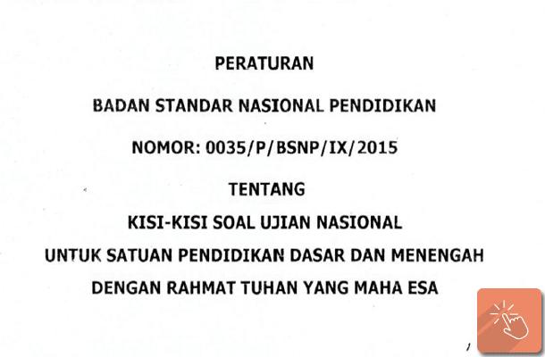 Peraturan BNSP Tentang Kisi-Kisi Soal UN (Ujian Nasional) 2015-2016