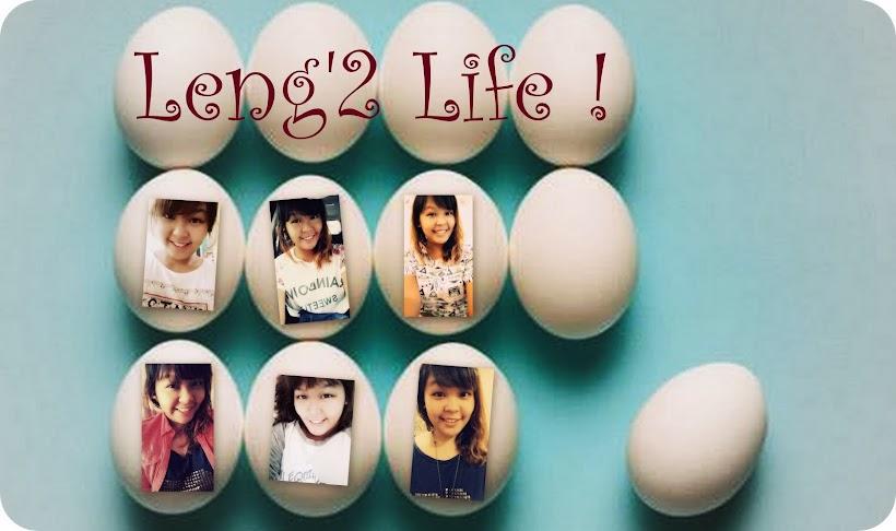 Leng'2 Life