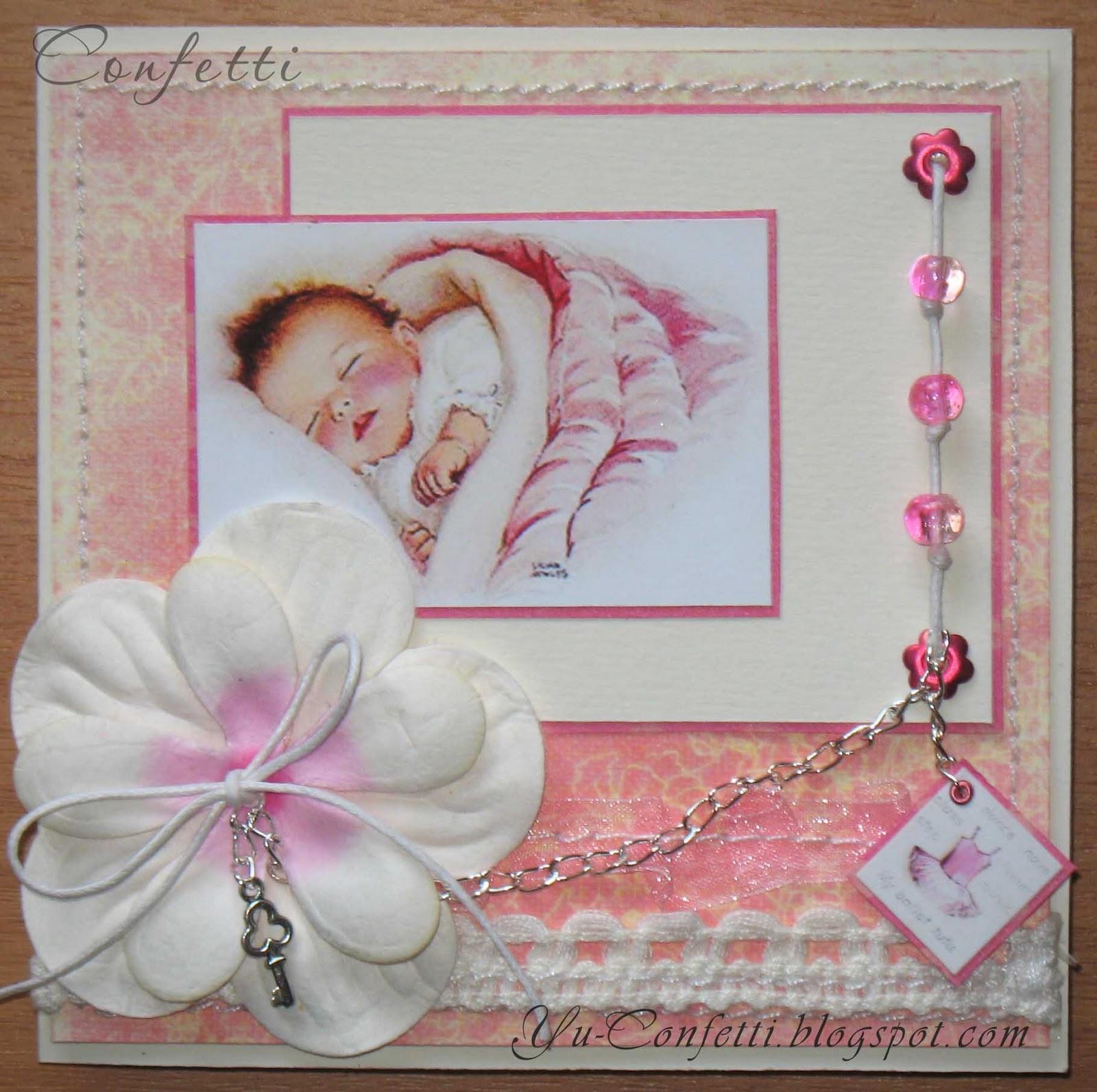 "Confetti : Открытка ""С новорожденной"": yu-confetti.blogspot.com/2011/12/blog-post_8278.html"