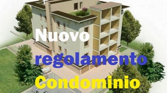 Il nuovo regolamento di condominio for Regole di condominio