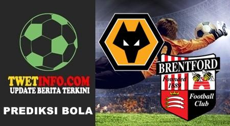 Prediksi Wolverhampton vs Brentford
