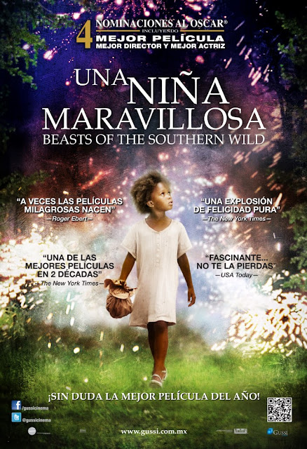Una Niña Maravillosa / Beasts of the southern wild. Gussi Cinema