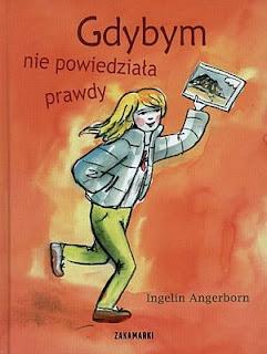 Ingelin Angerborn. Gdybym nie powiedziała prawdy.