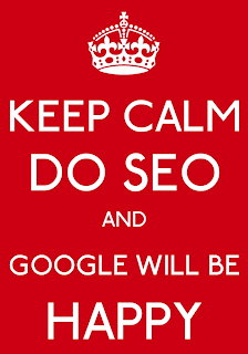 KEEP CALM, DO SEO AND GOOGLE WILL BE HAPPY