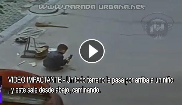 VIDEO IMPACTANTE - Un Todoterreno le pasa por encima a un niño, y este sale caminando.