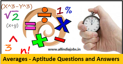Averages - Aptitude Questions and Answers