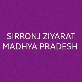 Sirronj Ziyarat-Madhya Pradesh