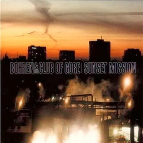 Bohren and der club of gore sunset mission rar