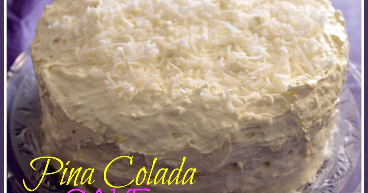 Pina Colada Cake With Cool Whip Frosting