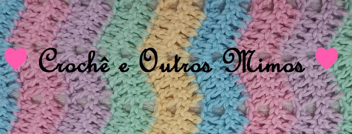 ♥Croche e Outros Mimos♥