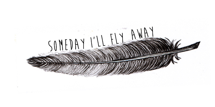 Someday I'll Fly Away