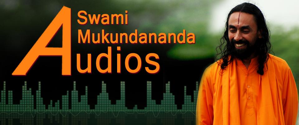 Swami Mukundananda Audio