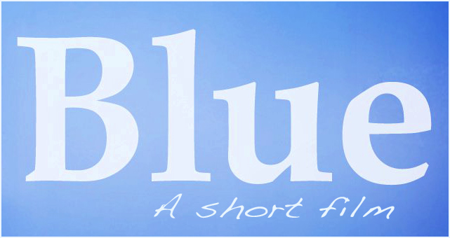 Blue Short Film