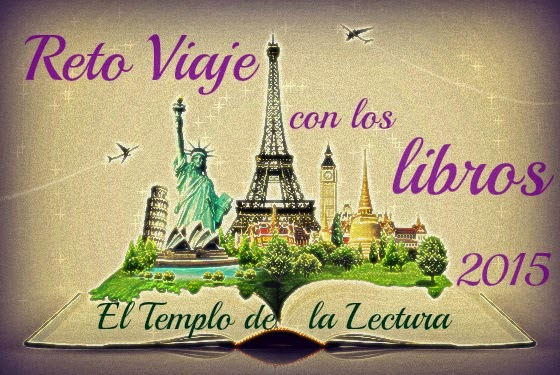 http://eltemplodelalectura.blogspot.com.es/2014/12/reto-viaje-con-los-libros-2015.html