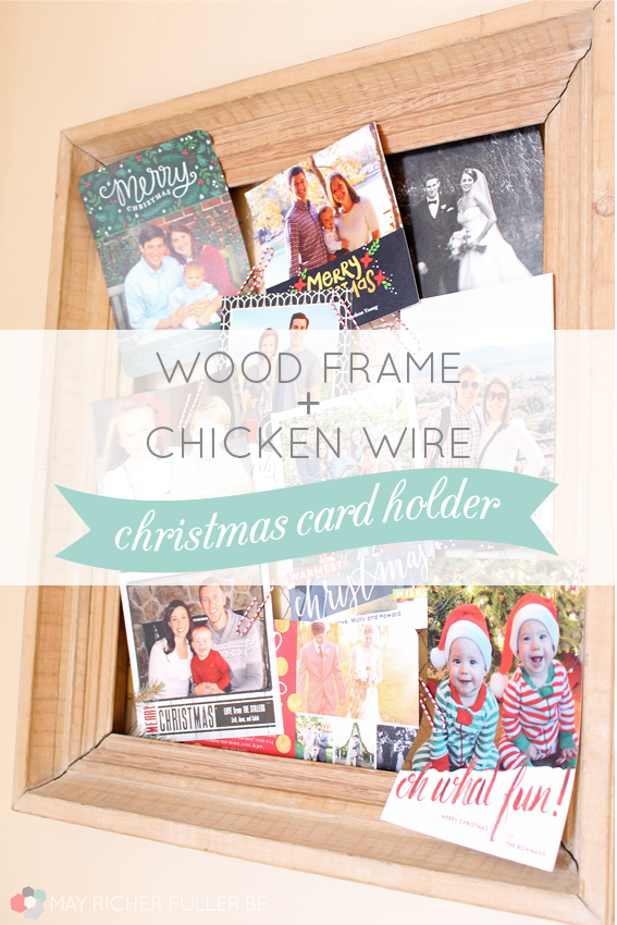 Wood Frame & Chicken Wire Christmas Card Holder