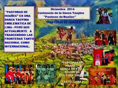 """2014 Centenario de la Fundación  de la danza """"Pastoras de Huañec"""""""