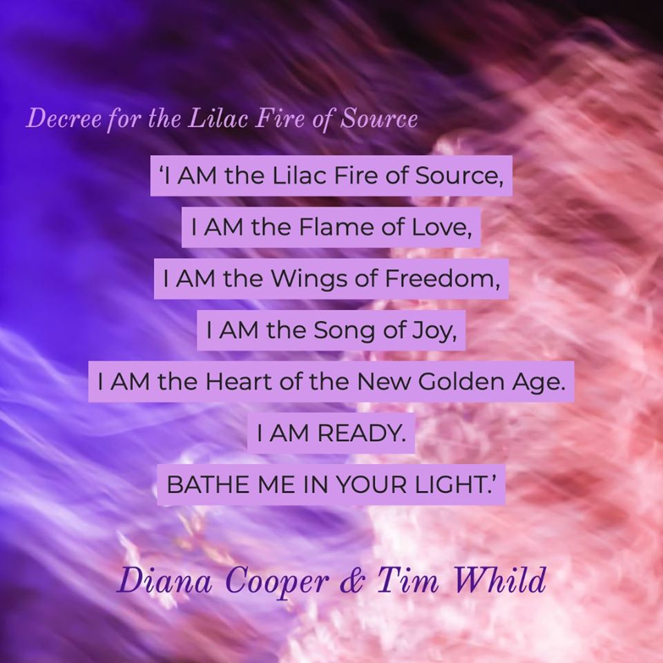 Lilac Fire of Source Decree ~ Diana Cooper & Tim Whild