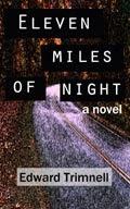 Eleven Miles of Night