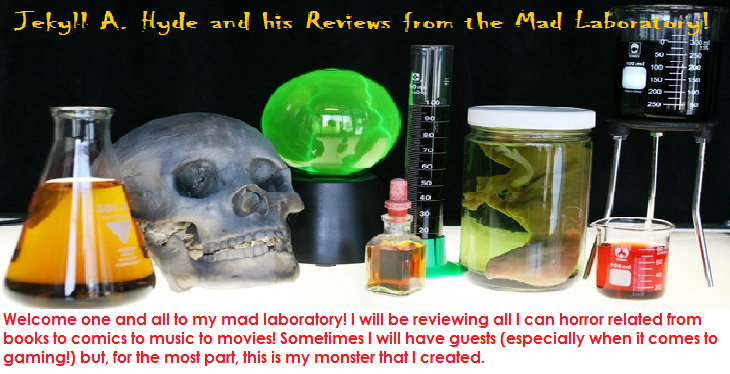 Jekyll A. Hyde and his Reviews from the Mad Laboratory!
