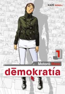 Démokratia 1 - Motorô Mase