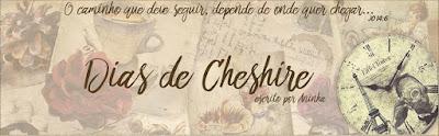 Dias de Cheshire
