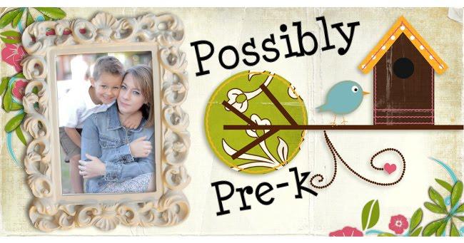 Possibly Pre-k