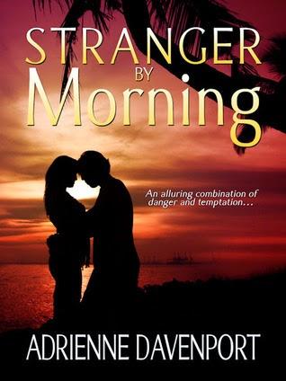 http://www.amazon.com/Stranger-Morning-Adrienne-Davenport-ebook/dp/B008RDGOVG/ref=la_B004SYM1GA_1_3?s=books&ie=UTF8&qid=1423080828&sr=1-3