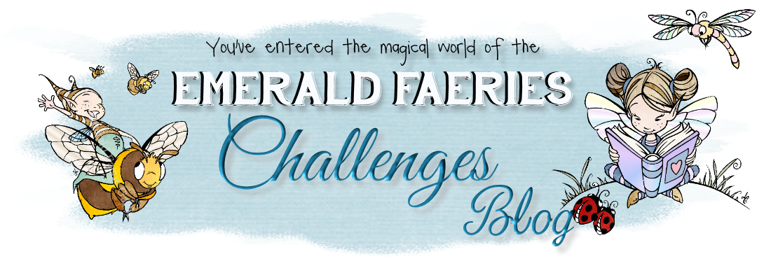 Emerald Faeries Challenge Blog