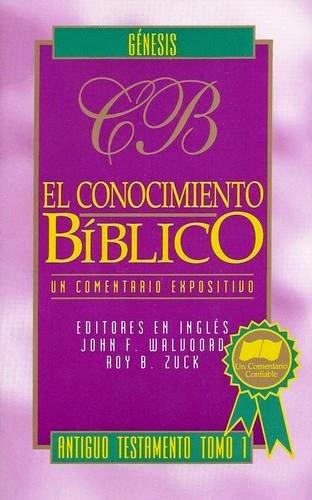 El Conocimiento Bíblico-Antiguo Testamento-Tomo 1-Génesis-