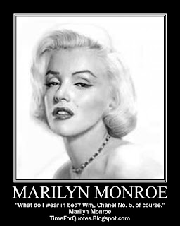 """""""What do I wear in bed? Why, Chanel No. 5, of course."""" Marilyn Monroe Quotes"""
