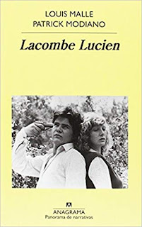 Lacombe Lucien-  Patrick Modiano y Louis Malle