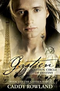 Gastien: Circle of Destiny (The Gastien Series #5)