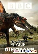 Hành Tinh Khủng Long - Planet Dinosaur