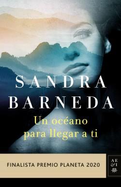 Un océano para llegar a ti, Sandra Barneda.