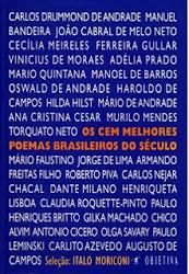 OS CEM MELHORES POEMAS BRASILEIROS DO SÉCULO - ÍTALO MORICONI