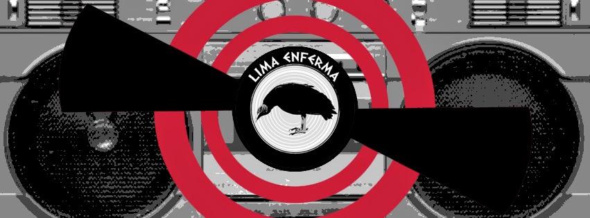 LIMA ENFERMA Radio Show