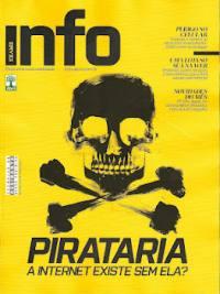 Revista INFO Exame Pirataria a Internet existe sem ela?