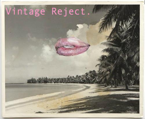 Vintage Reject