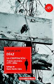 La crepitación (Poesía reunida 1991-2006)