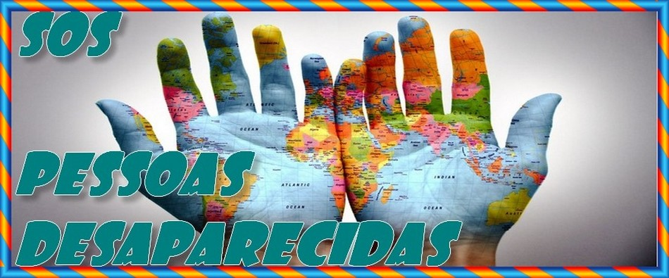 SOS  PESSOAS DESAPARECIDAS