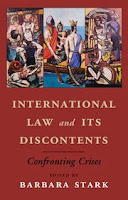 Stark: International Law and its Discontents: Confronting Crises