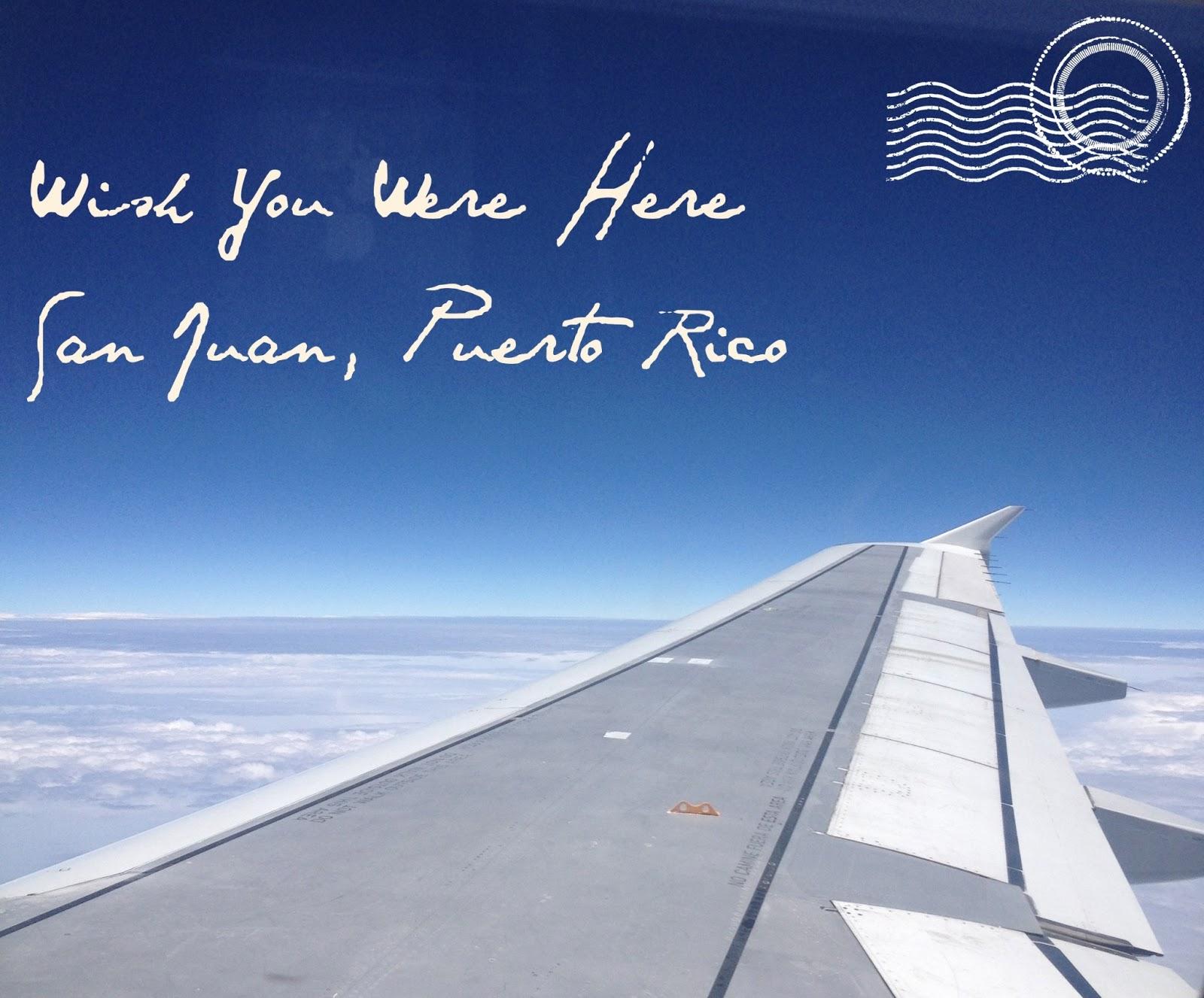 Wish You Were Here Quotes Best Jordan Wish You Were Here  San Juan Puerto Rico