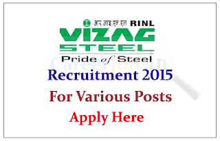 Rashtriya Ispat Nigam Limited (Vizag Steel Plant) Recruitment 2015 for various posts