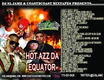 DJ SL Jamz & Coast2Coast Mixtapes presents
