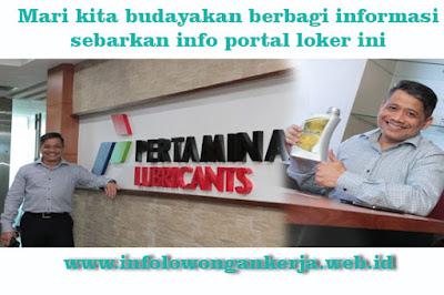 Info Lowongan Kerja di PT Pertamina Lubricants