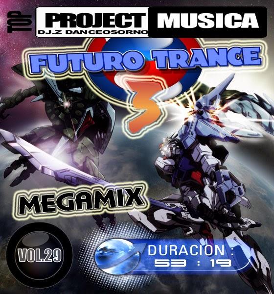 MEGAMIX - FUTURO TRANCE VOL.3