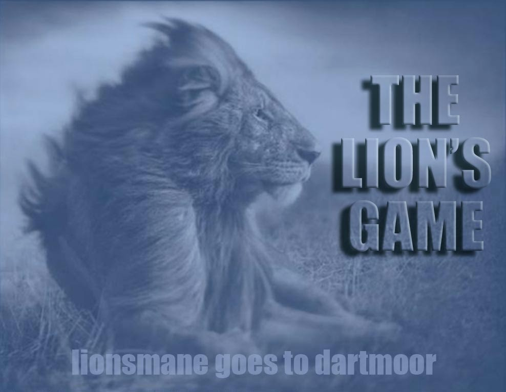 lionsmane goes to dartmoor