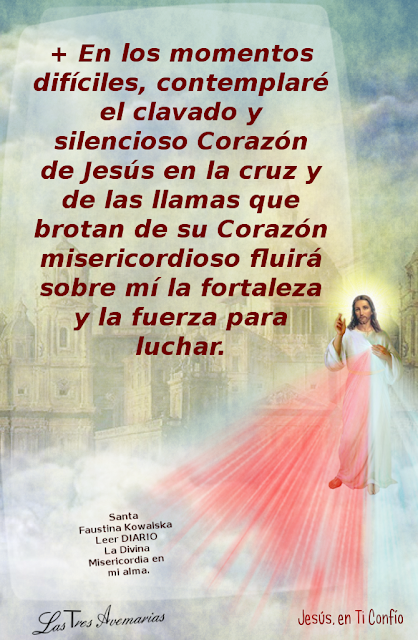 anotacion de santa faustina (diario la divina misericordia) en los momentos dificiles