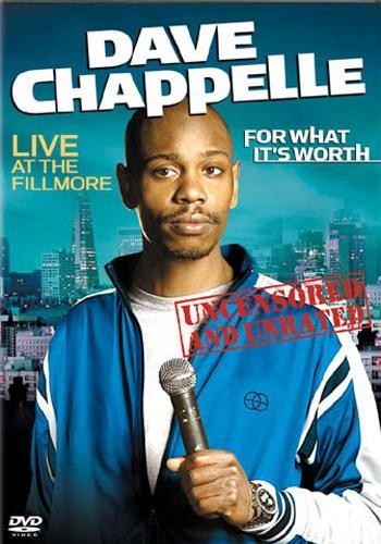 Dave Chapelle - Stand Up Comedy - For What Its Worth