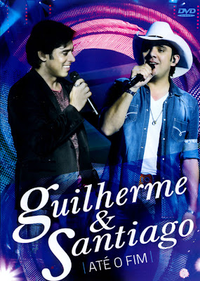 Baixar Guilherme e Santiago - Até o Fim Download Grátis